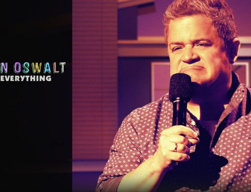 PATTON OSWALT: I LOVE EVERYTHING (2020) – FULL TRANSCRIPT