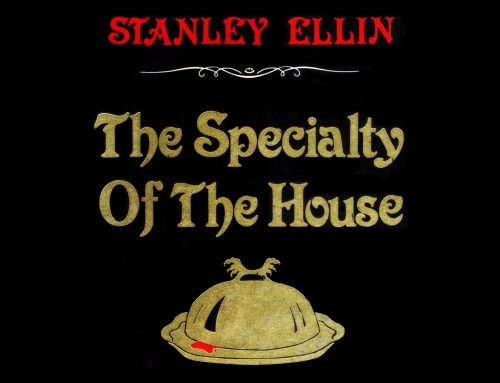 STANLEY ELLIN: THE SPECIALTY OF THE HOUSE