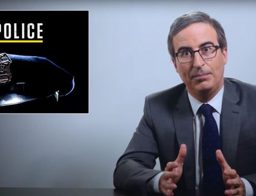 POLICE: LAST WEEK TONIGHT WITH JOHN OLIVER [FULL TRANSCRIPT]
