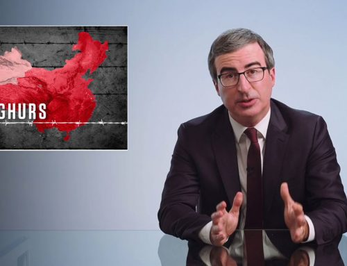 CHINA & UIGHURS: LAST WEEK TONIGHT WITH JOHN OLIVER [TRANSCRIPT]