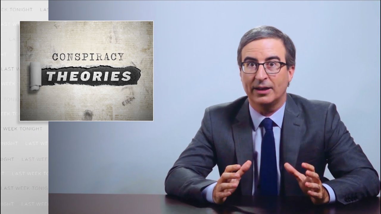 Conspiracy Theories: Last Week Tonight With John Oliver