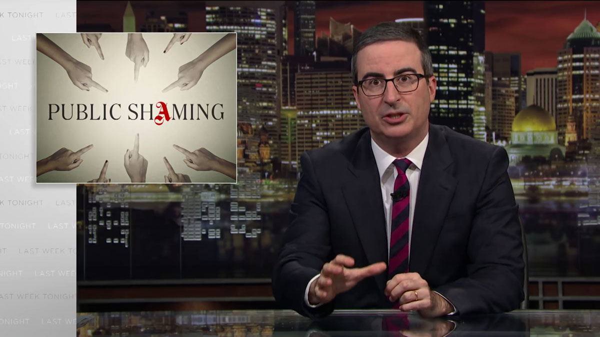 Public shaming: Last Week Tonight with John Oliver