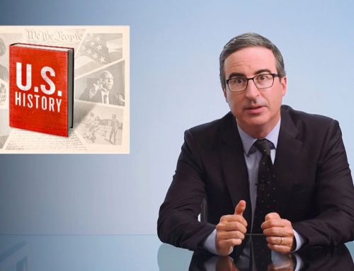 U.S. HISTORY: LAST WEEK TONIGHT WITH JOHN OLIVER – TRANSCRIPT