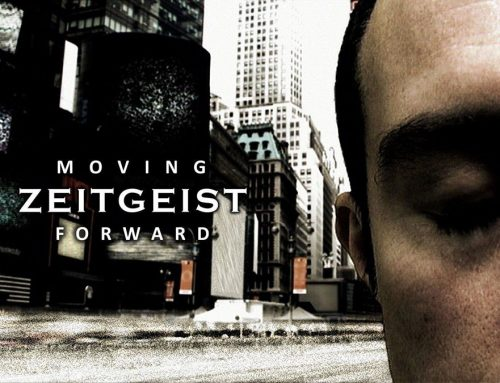 ZEITGEIST: MOVING FORWARD [TRANSCRIPT]