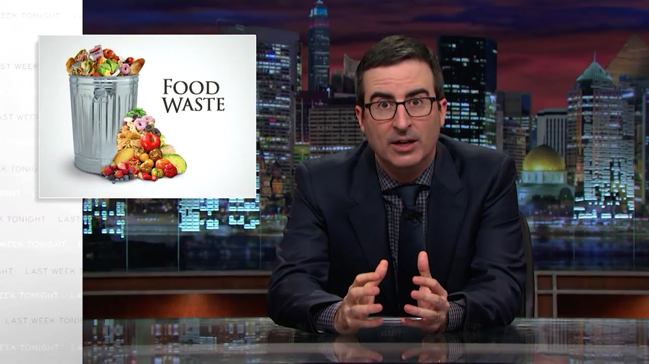 Food Waste: Last Week Tonight with John Oliver